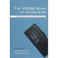 HENRY, Brian, & ZAWACKI, Andrew: The Verse Book of Interviews: 27 Poets on Language, Craft & Culture