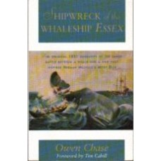 CHASE, Owen: Shipwreck of the Whaleship Essex
