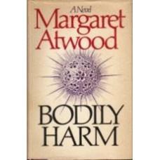ATWOOD, Margaret: Bodily Harm