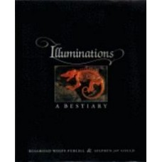 PURCELL, Rosamond Wolff, and GOULD, Stephen Jay: Illuminations A Bestiary