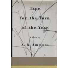 AMMONS, A.R.: Tape for the Turn of the Year