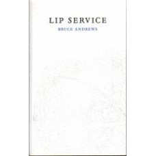 ANDREWS, Bruce: Lip Service