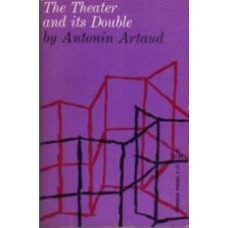 ARTAUD, Antonin: The Theater and its Double