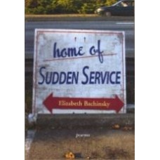 BACHINSKY, Elizabeth: Home of Sudden Service