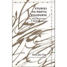 FREY, Hans-Jost: Studies in Poetic Discourse: Mallarme, Baudelaire, Rimbaud, Holderlin