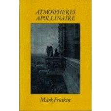 FRUTKIN, Mark: Atmospheres Apollinaire