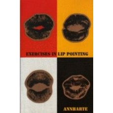 ANNHARTE: Exercises in Lip Pointing