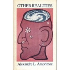 AMPRIMOZ, Alexandre L.: Other Realities
