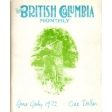 AMUSSEN, Bob, and GILBERT, Gerry: The British Columbia Monthly, Volume One Number One