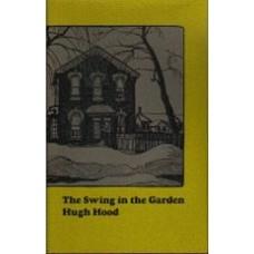 HOOD, Hugh: The Swing in the Garden