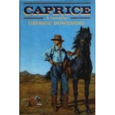 BOWERING, George: Caprice