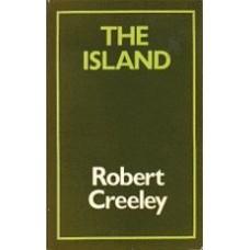 CREELEY, Robert: The Island