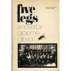 GIBSON, Graeme: Five Legs
