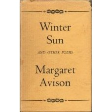 AVISON, Margaret: Winter Sun and Other Poems