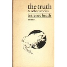 HEATH, Terrence: The Truth & Other Stories