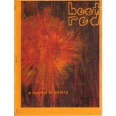 BRAMER, Shannon: beet red: a journal of poetry (nos 1-4)
