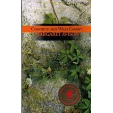 AVISON, Margaret: Concrete and Wild Carrot