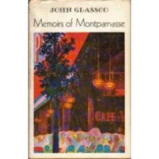 GLASSCO, John: Memoirs of Montaprnasse