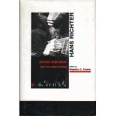 FOSTER, Stephen C. [Ed]: HANS RICHTER: Activism, Modernism, and the Avant-Garde