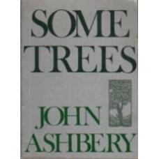 ASHBERY, John: Some Trees