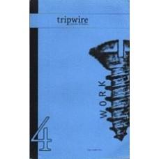 MORRISON, Yedda; BUUCK, David [eds]: Tripwire: A Journal of Poetics, No. 4: Work