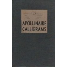 APOLLINAIRE, Guillaume: Calligrams