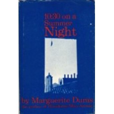 DURAS, Marguerite: 10:30 on a Summer Night