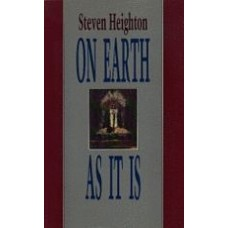HEIGHTON, Steven: On Earth As It Is