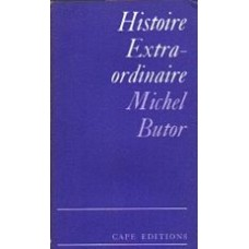BUTOR, Michel: Histoire Extraordinaire: Essay on a Dream of Baudelaire's