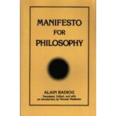 BADIOU, Alain: Manifesto for Philosphy