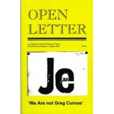 FONES, Robert; PATTON, Andy [eds]: OPEN LETTER 11:5. 'We Are Not Greg Curnoe'