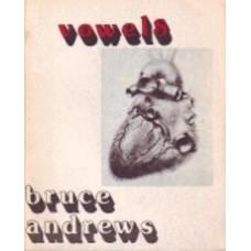 ANDREWS, Bruce: Vowels
