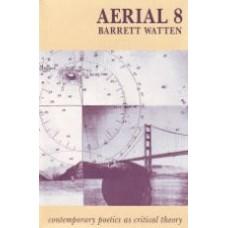 Aerial 8: Barrett Watten