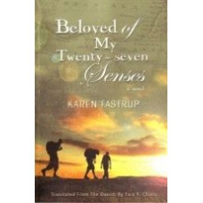 FASTRUP, Karen: Beloved of My 27 Senses