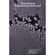 AVASILICHIOAEI, Oana; CARR, Angela; MAJZELS, Robert, MOURE, Erin: Translating Translating Montreal