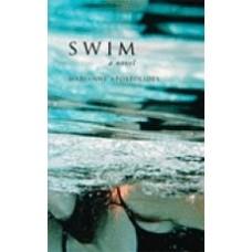 APOSTOLIDES, Marianne: Swim: A Novel