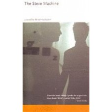 HOOLBOOM, Mike: The Steve Machine