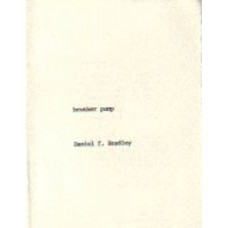 BRADLEY, Daniel f.: Brother Pump