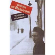 DE BEAUVOIR, Simone: The Ethics of Ambiguity