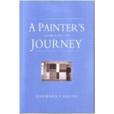 CARUSO, Barbara: A Painter's Journey Volume II 1974-1979