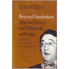 A.M. Klein: Beyond Sambation: Selected Essays and Editorials