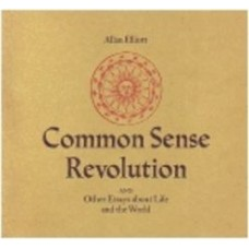 ELLIOTT, Allan: Common Sense Revolution and Other Essays About Life and the World
