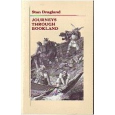 DRAGLAND, Stan: Journeys Through Bookland