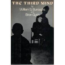 BURROUGHS, William; GYSIN, Brion: The Third Mind