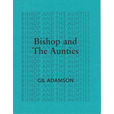 ADAMSON, Gil: Bishop and the Aunties