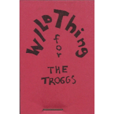 NICHOL, bp. Wild Thing for the Troggs