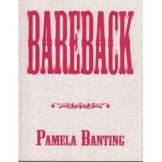 BANTING, Pamela. Bareback
