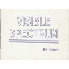 MOURE, Erin. Visible Spectrum