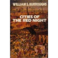 BURROUGHS, William S.: Cities of the Red Night