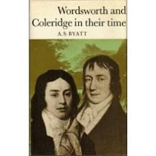 BYATT, A.S.: Wordsworth and Coleridge in their time